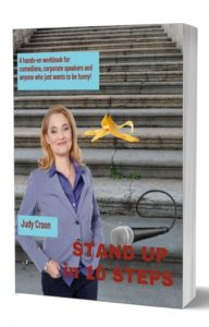 stand-up-in-10-steps-by-judy-croon-canadas-keynote-humorist