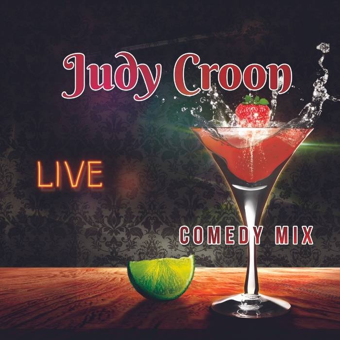 Judy Croon Live Comedy Mix Album